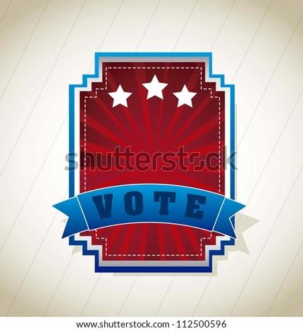 vote label over vintage background. vector illustration - stock vector