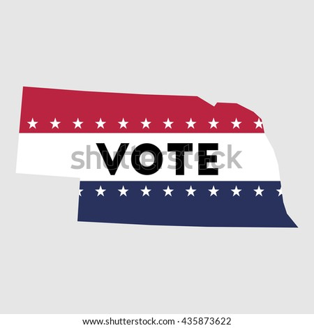 Vote Nebraska state map outline. Patriotic design element to encourage voting in presidential election 2016. vote Nebraska vector illustration.