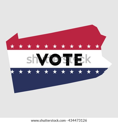 Vote Pennsylvania state map outline. Patriotic design element to encourage voting in presidential election 2016. vote Pennsylvania vector illustration.