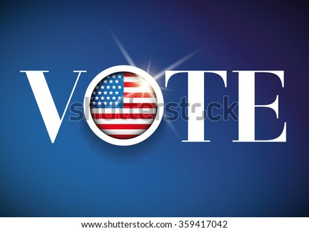 Vote - USA election poster - stock vector