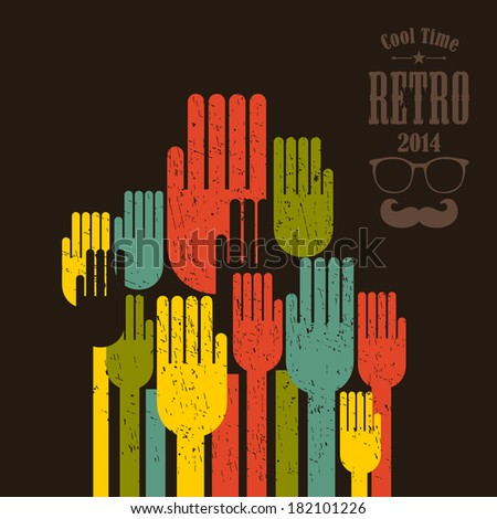 Voting. Vector illustration with hands up in retro style.  - stock vector