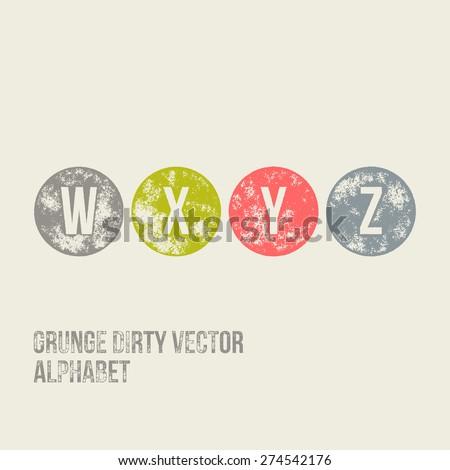 W X Y Z Grunge Retro Circular Stamp Type - Vector Alphabet - Font - stock vector