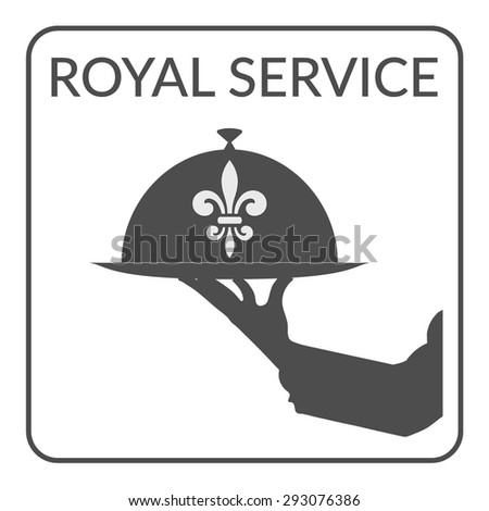 Waiter hand holding plate. Logo Design for cafe, coffee shop, restaurant. Service Concept. Flat Style. Restaurant menu design. Food serving on white background. Restaurant icon with royal fleur de lis - stock vector