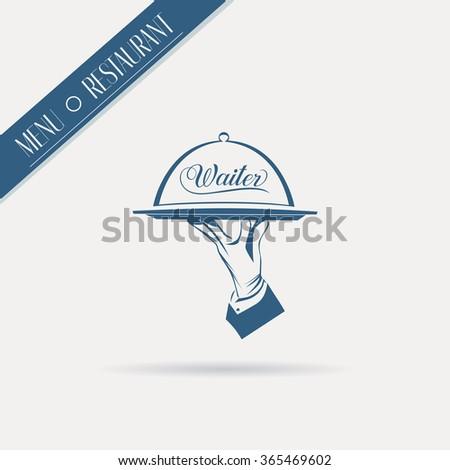 Waiter hand in glove holds a tray with sign Waiter over white background. Simple illustration vector logo, isolated.  Classic banner or label for restaurants, cafe, menu and any business.  - stock vector