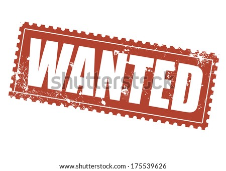 wanted grunge stamp on whit vector illustration - stock vector