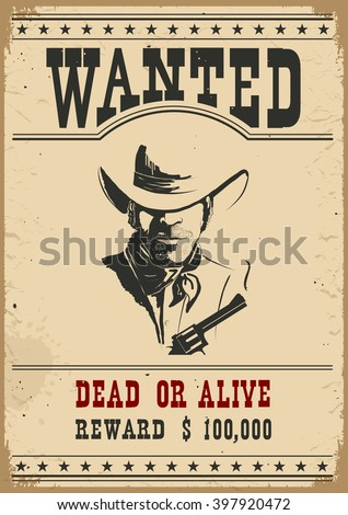 Wanted poster.Western vintage paper for design