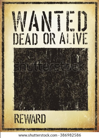 Wanted Vintage Western Poster. Aged Vector Template - stock vector