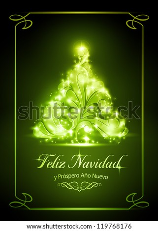 """Warmly sparkling Christmas tree on dark green background of 5x7 inch, with the text """"Feliz Navidad y Pr�³spero A�±o Nuevo"""", Spanish for """"Merry Christmas and a Happy New Year"""". - stock vector"""