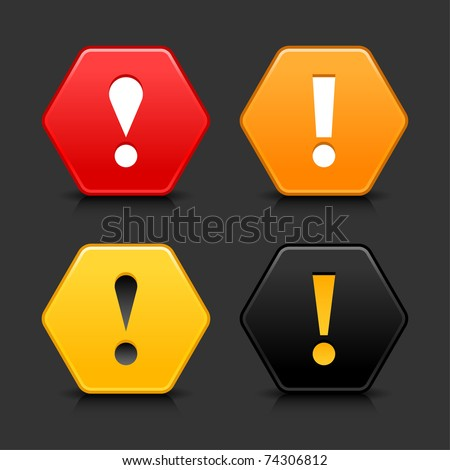 Warning attention icon web 2.0 button. Colored hexagon shape with black shadow and reflection on gray background - stock vector