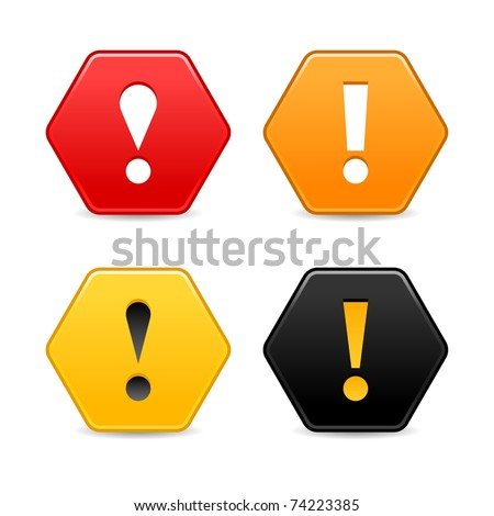 Warning attention icon with exclamation mark sign. Colored hexagon shape web 2.0 button with shadow on white - stock vector