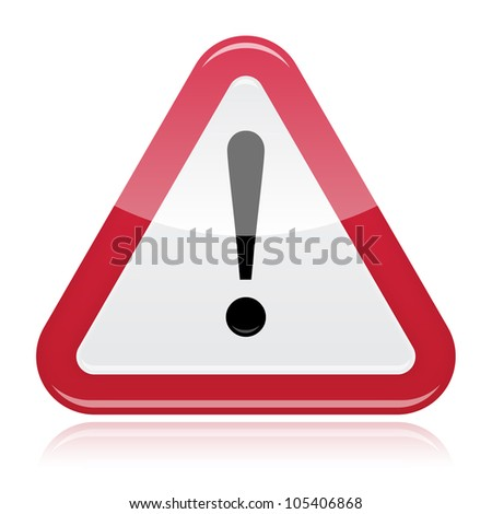 Warning attention problem glossy road sign