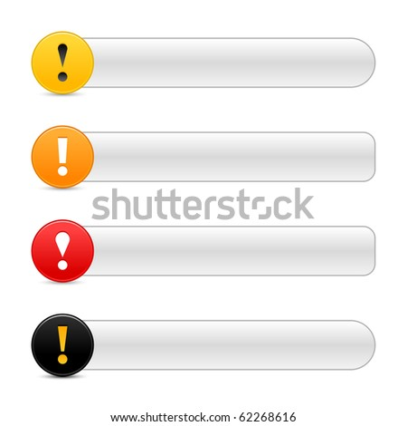 Warning attention sign with exclamation mark symbol. Colored round web 2.0 icon with gray button with shadow on white background - stock vector