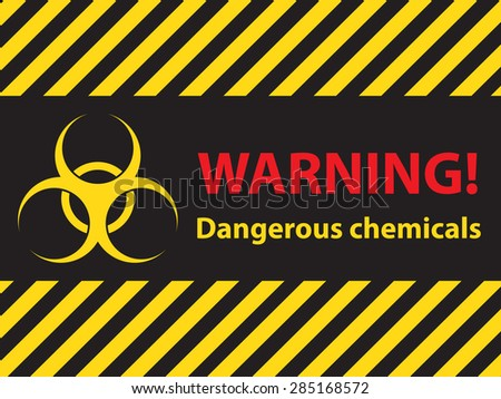warning dangerous chemicals sign, illustration vector - stock vector