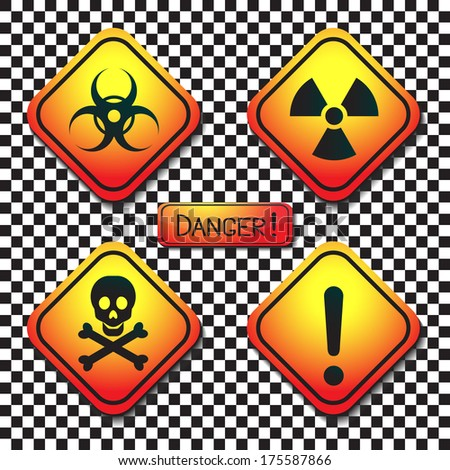 Warning labels - bio hazard, radiation, poison, danger, and a plaque with the inscription-dangerous.Vector. - stock vector