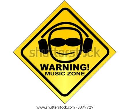 WARNING! music zone - vector sign - stock vector