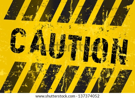 warning sign,caution, industrial,grungy style, vector