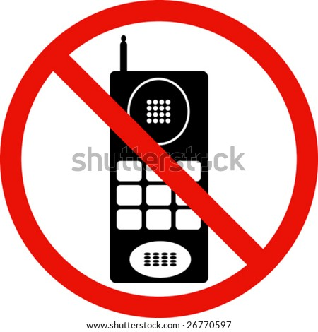 Warning sign indicating cell phones not allowed - stock vector