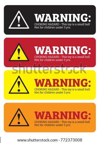 Brand-new Warning Stickers CHOKING HAZARD This Toy Stock Vector HD (Royalty  SV29