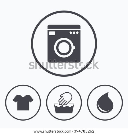 Wash machine icon. Hand wash. T-shirt clothes symbol. Laundry washhouse and water drop signs. Not machine washable. Icons in circles. - stock vector