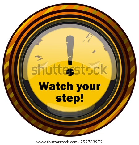 """watch Your Step"" Stock Photos, Royalty-Free Images ..."