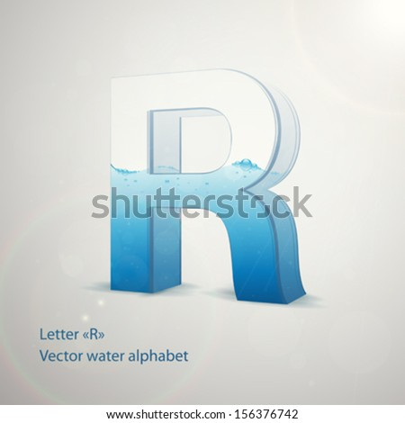 Water alphabet on gray background. Vector. Letter R - stock vector