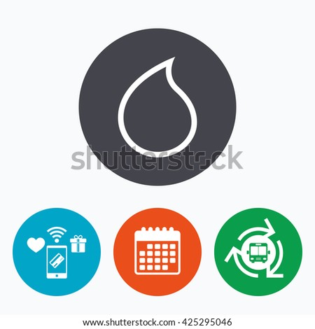 Water drop sign icon. Tear symbol. Mobile payments, calendar and wifi icons. Bus shuttle. - stock vector