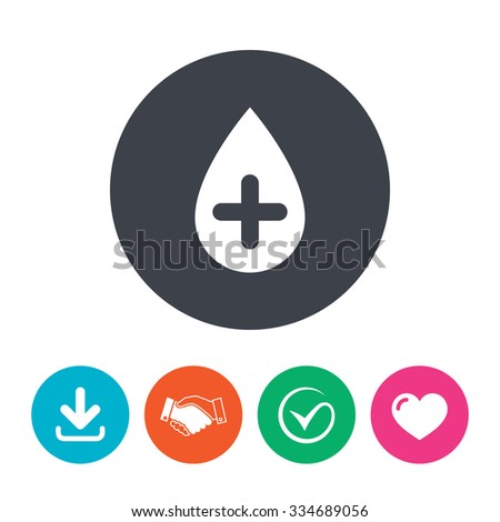 Water drop with plus sign icon. Softens water symbol. Download arrow, handshake, tick and heart. Flat circle buttons. - stock vector