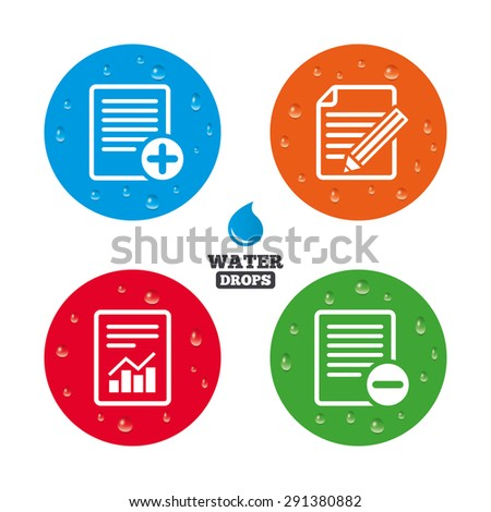 Water drops on button. File document icons. Document with chart or graph symbol. Edit content with pencil sign. Add file. Realistic pure raindrops on circles. Vector - stock vector