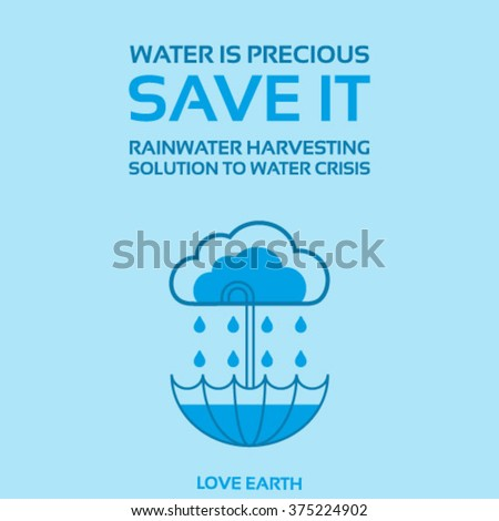 save rain water essay Rain is an international network with the aim to increase access to water for vulnerable sections of society in developing countries.