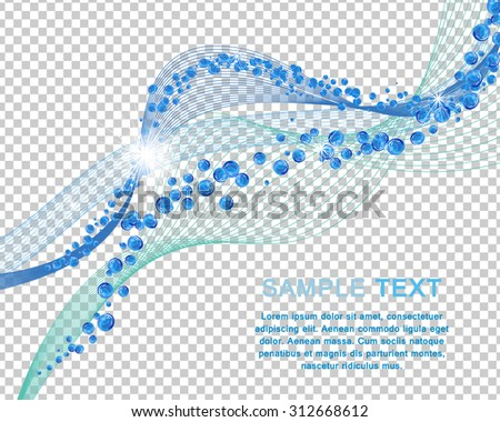 Water Lines Concept Design With Bubbles of Air and Text Space. Elegant Cute Design With Transparency on Checkered Background For Best Visibility of Possible Use. Vector Illustration. - stock vector