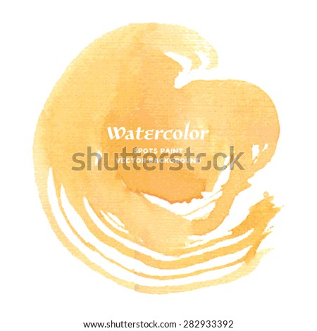 Watercolor background. Yellow Watercolor Spots. Creative Abstract Aquarelle art handmade paint on white Background. Color Drops, blots and Spray for your design. Vector illustration. - stock vector