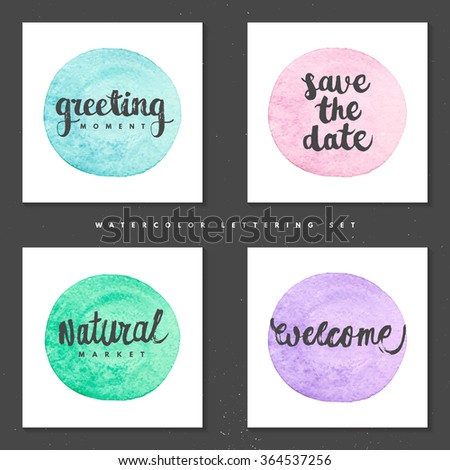 Watercolor brush circles label collection with hand drawn lettering in grunge style, greeting, save the date, welcome, natural  - stock vector
