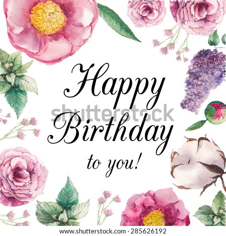 Watercolor garden floral Happy birthday card. Hand drawn vintage collage frame with roses, lilac, mint leaves, peony, cotton flower and small field flowers. Vector greeting design - stock vector