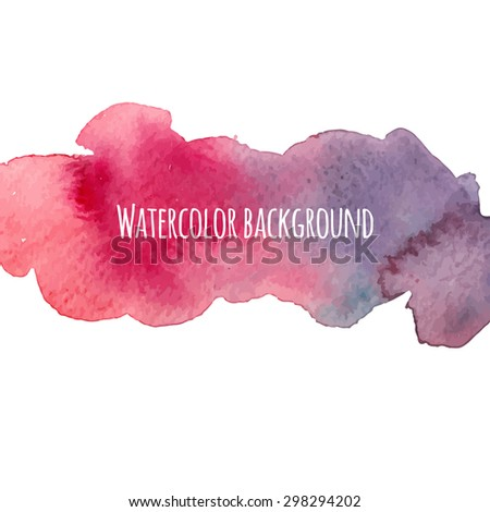 Watercolor hand drawn background. Splash of colors for modern bright design. Vector artistic abstract template - stock vector