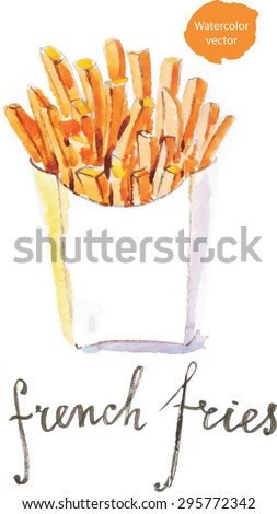 Watercolor hand drawn french fries - vector Illustration - stock vector