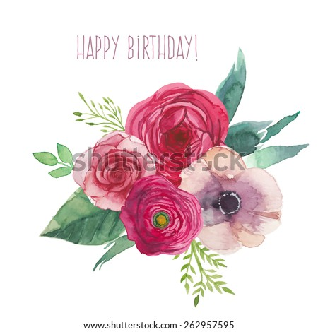 Watercolor happy birthday card flowers bouquet stock vector watercolor happy birthday card with flowers bouquet hand painted isolated posy with roses ranunculus bookmarktalkfo Gallery