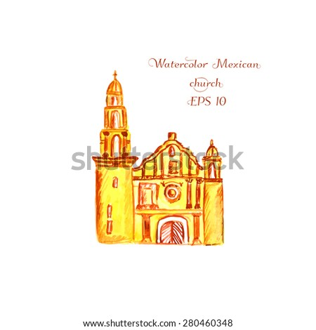 Watercolor Illustration Of Mexican Church Vector