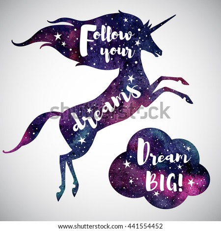 Watercolor unicorn silhouette, cloud and inspiration motivation quotes. Follow your dreams. Dream big lettering. Watercolour night sky, stars. Illustration for cards, posters.