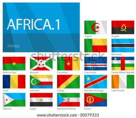 "Waving Flags of African Countries - Part 1. Design ""Waves"". One of the Flags of the World series."