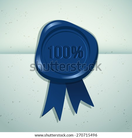Wax Seal 100% Guarantee : Vector Illustration - stock vector