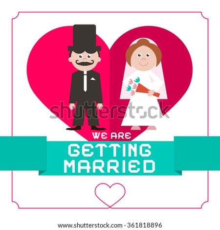 We Are Getting Married Vector Flat Design Card on White Paper Background - stock vector