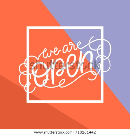 We Open Modern Calligraphy Poster Cafe Stock Vector 718281442 ...