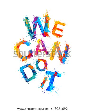 We can do it motivation inscription stock vector hd royalty free motivation inscription of splash paint letters altavistaventures Images