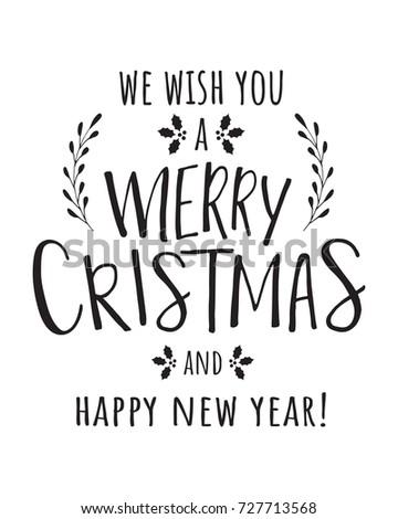 We Wish You Merry Christmas Happy Stock Vector 727713568