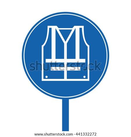 Wear High Visibility Jacket Mandatory Sign - stock vector