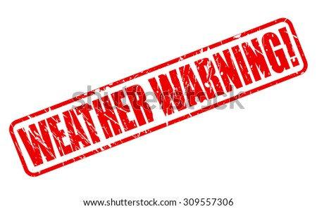 WEATHER WARNING red stamp text on white - stock vector
