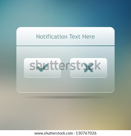 Web and UI Notification Message Window. Vector illustration. - stock vector