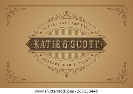 Wedding invitation card Save the Date template vector vintage background. Flourishes calligraphic ornaments and Retro typographic.  - stock vector