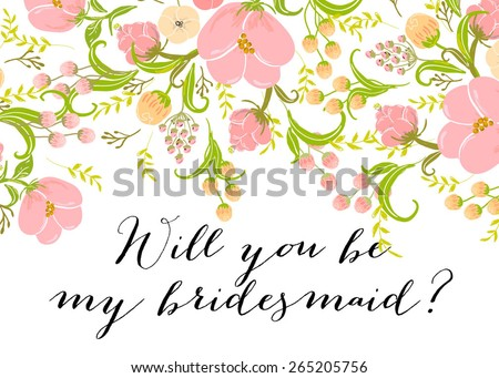 """Wedding Template invitation featuring the words """"Will you be my bridesmaid?"""" - stock vector"""