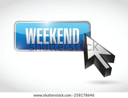 weekend button illustration design over white background - stock vector